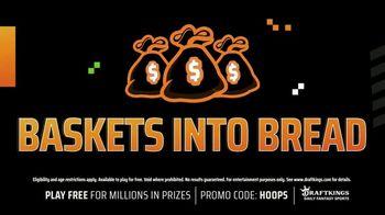 DraftKings TV Spot, 'Million Dollar Hoops: Baskets Into Bread' - Thumbnail 4