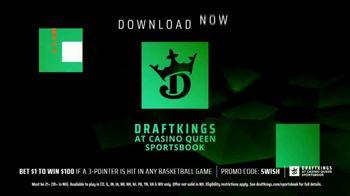DraftKings at Casino Queen Sportsbook TV Spot, 'Slam Dunk Offers: Bet $1, Win $100' - Thumbnail 6