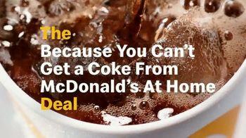 McDonald's $1 $2 $3 Dollar Menu TV Spot, 'The Because You Can't Get a Coke from McDonald's at Home Deal' - Thumbnail 5