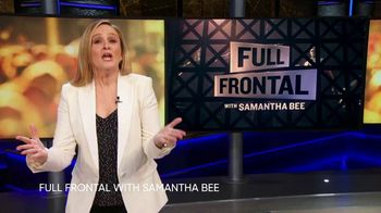 HBO Max TV Spot, 'TBS: Full Frontal With Samantha Bee' - Thumbnail 1