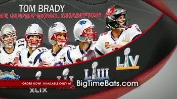 Big Time Bats TV Spot, 'Tom Brady Seven Time Super Bowl Champion' - Thumbnail 4
