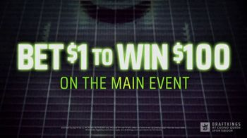 DraftKings at Casino Queen TV Spot, 'UFC 254: Bet $1 to Win $100' - Thumbnail 4