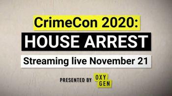CrimeCon TV Spot, 'Oxygen: 2020 House Arrest' - Thumbnail 6