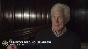 CrimeCon TV Spot, 'Oxygen: 2020 House Arrest' - Thumbnail 2