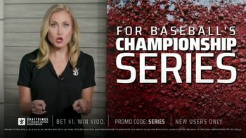 DraftKings at Casino Queen Sportsbook TV Spot, 'Baseball's Championship Series: Bet $1 to Win $100' - Thumbnail 2
