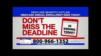 Medicare Benefits Hotline TV Spot, 'Attention: Annual Enrollment Period: Final Day'