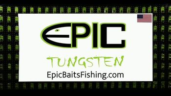 Epic Baits Fishing TV Spot, 'Tungsten Weights' - Thumbnail 10