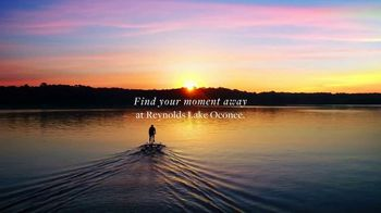 Reynolds Lake Oconee TV Spot, 'Find Your Moment Away'