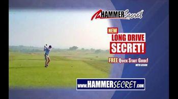 Hammer Secret TV Spot, 'Drive of Your Life'