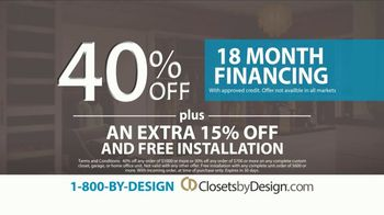 Closets by Design TV Spot, 'More Than Organizing: 40% Off' - Thumbnail 6