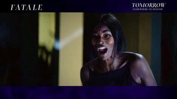 Fatale - Alternate Trailer 17