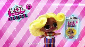 L.O.L. Surprise! #HairGoals Series 2 TV Spot, 'Love Our Hair' - Thumbnail 1