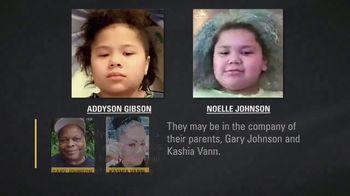 National Center for Missing & Exploited Children TV Spot, 'Addyson Gibson and Noelle Johnson' - Thumbnail 6