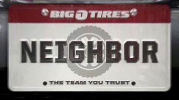 Big O Tires TV Spot, 'Proud to Call You Neighbor: $100 Off' - Thumbnail 5