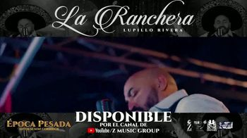 Z Music Group TV Spot, 'La Ranchera' canción de Lupillo Rivera [Spanish] - Thumbnail 2