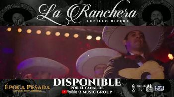 Z Music Group TV Spot, 'La Ranchera' canción de Lupillo Rivera [Spanish] - Thumbnail 3