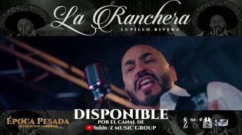 Z Music Group TV Spot, 'La Ranchera' canción de Lupillo Rivera [Spanish] - Thumbnail 4