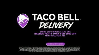 Taco Bell Nachos Party Pack TV Spot, 'Delivery: Spend and Add More' - Thumbnail 7