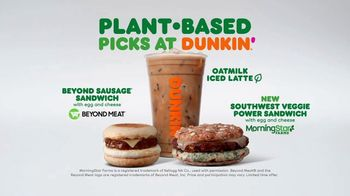 Dunkin' Plant Based Picks TV Spot, 'Plant Based Change of Pace' - Thumbnail 8
