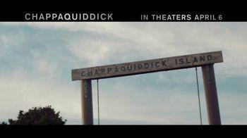 Chappaquiddick - Alternate Trailer 6