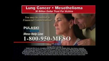 Pulaski Law Firm TV Spot, 'Lung Cancer or Mesothelioma' - Thumbnail 6