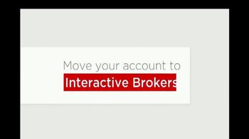 Interactive Brokers TV Spot, 'Move Your Account to Interactive Brokers' - Thumbnail 8