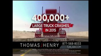 Thomas J. Henry Injury Attorneys TV Spot, 'Large Truck Accidents' - Thumbnail 1