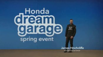 Honda Dream Garage Spring Event TV Spot, 'Sport Mode' [T2] Ft. James Hinchcliffe - Thumbnail 2