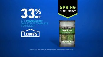 Lowe's Spring Black Friday TV Spot, 'The Moment: Pennington Fertilizer' - Thumbnail 10