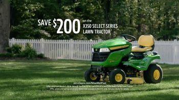 John Deere X350 Select Series TV Spot, 'More Than A Yard' - Thumbnail 9