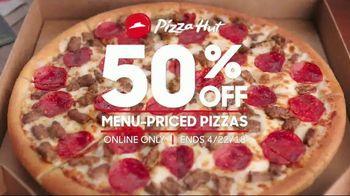 Pizza Hut 50 Percent Off Menu-Priced Pizzas TV Spot, 'Don't Miss Out' - Thumbnail 2