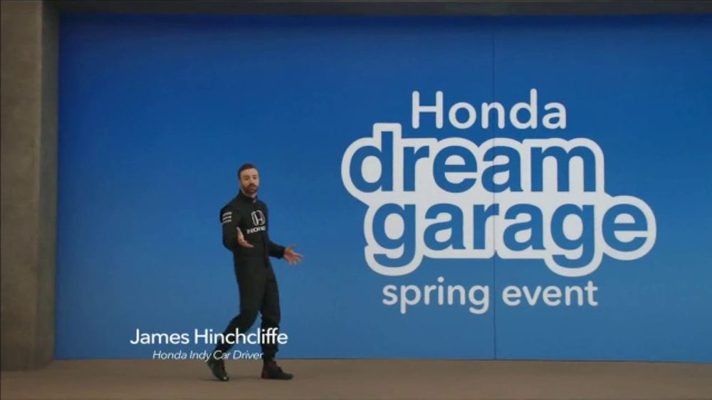 Honda Dream Garage Spring Event TV Commercial, 'Electrifying' [T2] Feat. James Hinchcliffe