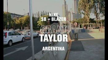 Nike SB Blazer TV Spot, 'Argentina' Featuring Grant Taylor - 9 commercial airings