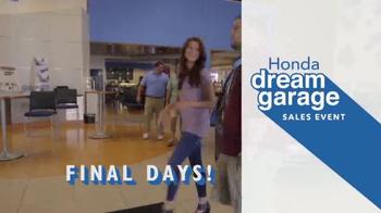 Honda Dream Garage Sales Event TV Spot, 'Don't Miss This' [T2] - Thumbnail 2