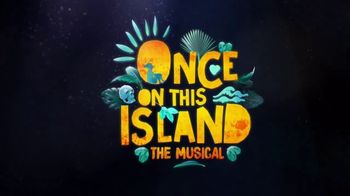 Once on This Island: The Musical TV Spot, 'Enter the World' - Thumbnail 4