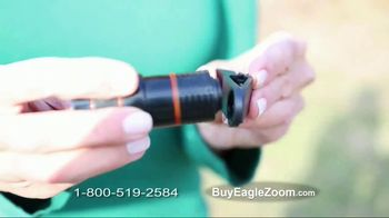Eagle Zoom TV Spot, 'Picture-Perfect Clarity'