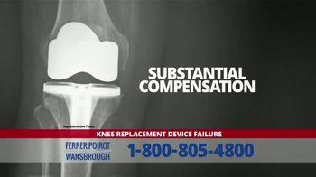 Ferrer, Poirot and Wansbrough TV Spot, 'Knee Device Replacement Failure' - Thumbnail 1