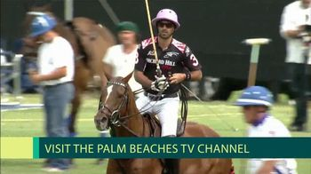 Discover the Palm Beaches TV Spot, 'Palm Beaches TV: Polo Championship' - Thumbnail 7