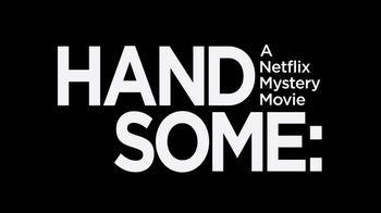 Netflix TV Spot, 'Handsome: A Netflix Mystery Movie' - Thumbnail 9