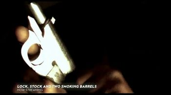 Crackle.com TV Spot, 'Lock, Stock and Two Smoking Barrels' - Thumbnail 6