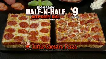 Little Caesars Half-N-Half DEEP!DEEP! Dish Pizza TV Spot, 'Because We Can' - Thumbnail 6