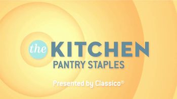 Classico TV Spot, 'Food Network: The Kitchen Pantry Staples' - Thumbnail 1