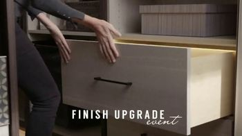 California Closets Finish Upgrade Event TV Spot, 'Wood-Grain Finish' - Thumbnail 1