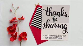 Macy's TV Spot, 'Thanks for Sharing: Cardholders'