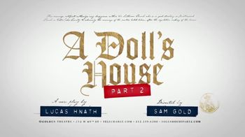 Telecharge.com TV Spot, 'A Doll's House: Part Two: Golden Theatre' - Thumbnail 9