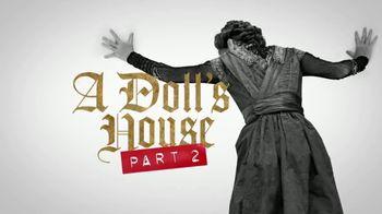 Telecharge.com TV Spot, 'A Doll's House: Part Two: Golden Theatre' - Thumbnail 4