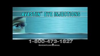 Knightline Legal TV Spot, 'AVASTIN Eye Injections' - Thumbnail 1