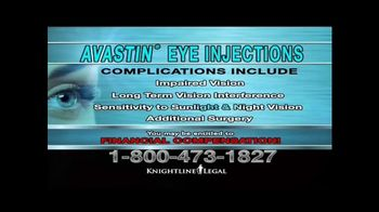 Knightline Legal TV Spot, 'AVASTIN Eye Injections' - Thumbnail 5