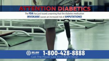 Meyer Law Firm TV Spot, 'Increased Risks of Amputations'