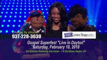 Gospel Superfest TV Spot, 'Live in Dayton' - 16 commercial airings